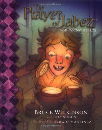 9780849979323: The Prayer of Jabez for Young Hearts