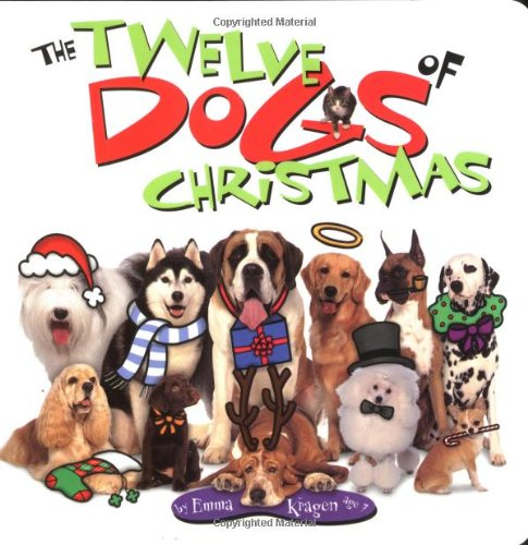 9780849979392: The 12 Dogs Of Christmas Board Book