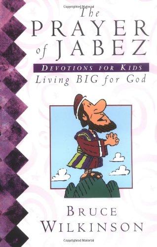 9780849979453: The Prayer Of Jabez Devotions For Kids Living Big For God