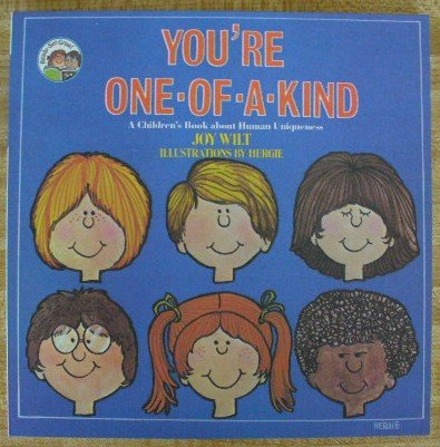 9780849981166: You're One of a Kind: A Children's Book About Human Uniqueness (Ready-Set-Grow)
