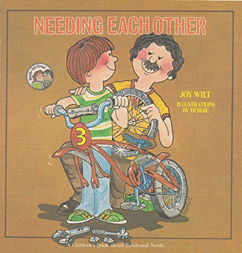 Needing Each Other: A Children's Book about: Ernie Hergenroeder; Illustrator-Joy