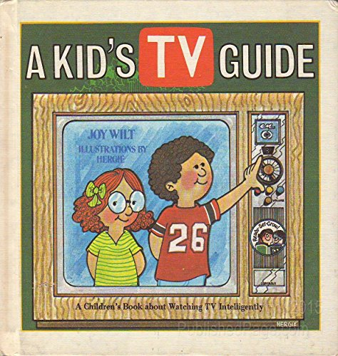 9780849981333: A kid's TV guide: A children's book about watching TV intelligently (Ready-set-grow)