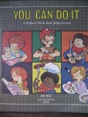 9780849981401: You Can Do it: A Children's Book About Being Creative (The Ready-Set-Grow)