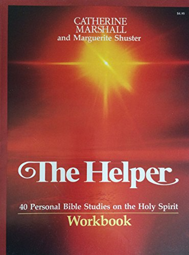 9780849983009: The Helper: 40 Personal Bible Studies on the Holy Spirit (Workbook)