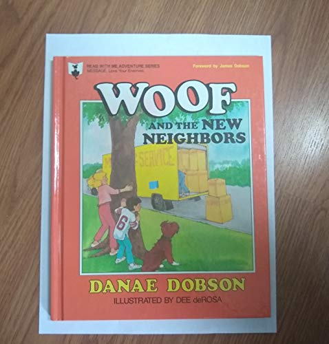 Woof and the New Neighbors (Read With Me Adventure Series) (0849983495) by Danae Dobson