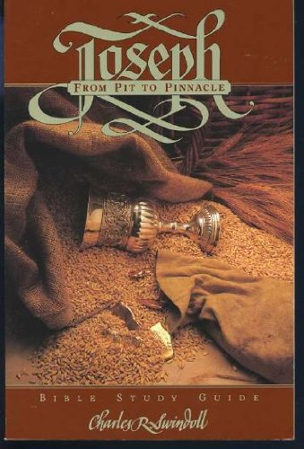 9780849984211: Joseph: From Pit to Pinnacle (Bible Study Guide)