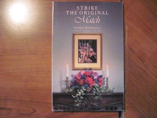 9780849984389: Strike the Original Match: Study Guide