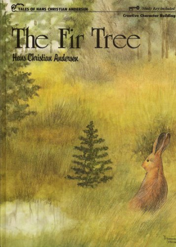 9780849985812: The fir tree (Tales of Hans Christian Andersen)