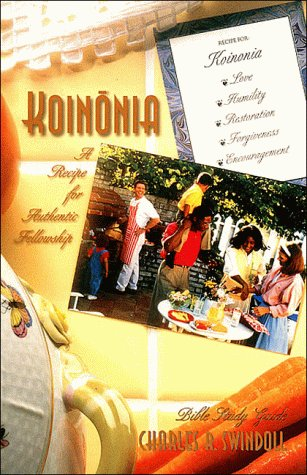 9780849986291: Koinonia: A Recipe for Authentic Fellowship (Bible Study)