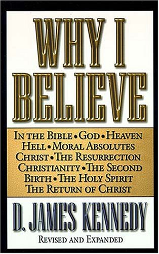 9780849987694: Why I Believe (Study Guide)