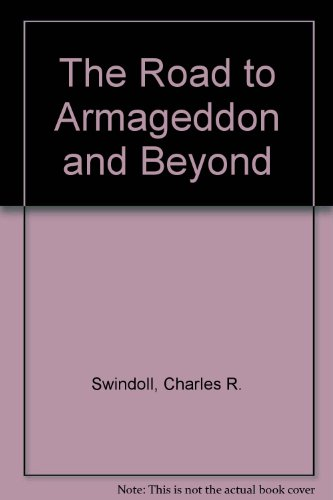 9780849987861: The Road to Armageddon & Beyond