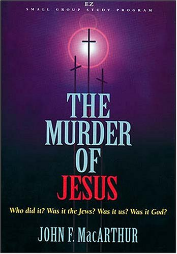 9780849987960: The Murder of Jesus (EZ Lesson Plan (Videos))