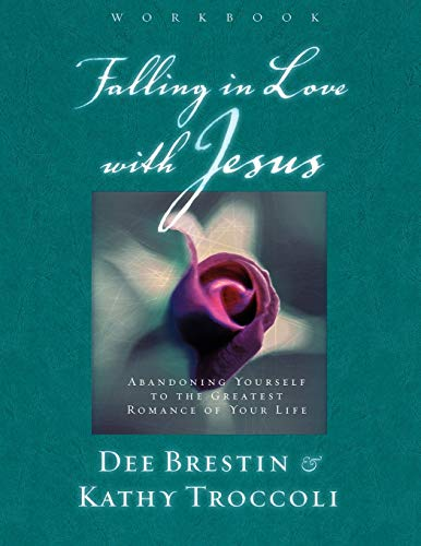 9780849988219: Falling in Love With Jesus : Abandoning Yourself to the Greatest Romance of Your Life (Workbook)