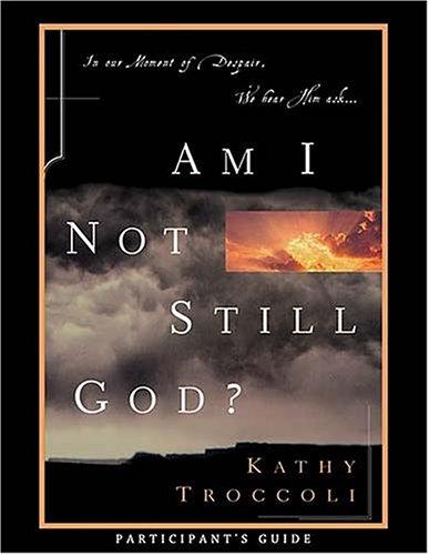 9780849989506: Am I Not Still God