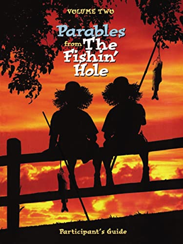 9780849989650: Parables from the Fishin' Hole Volume 2