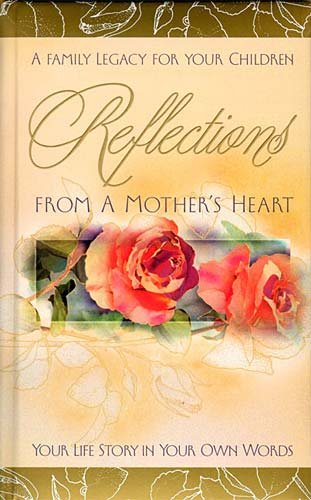 9780849990038: Reflections From A Mother's Heart