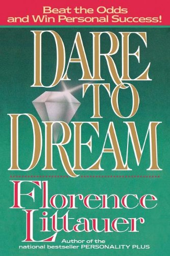 9780849990304: DARE TO DREAM