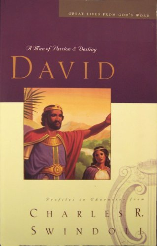 9780849990526: David: A man of passion & destiny : Bible study guide