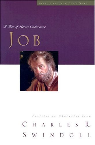 9780849990588: Job: A Man of Heroic Endurance (Great Lives from God's Word)