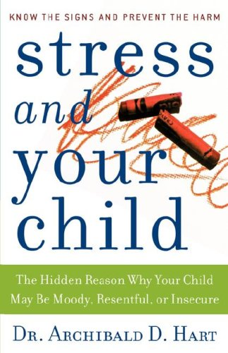9780849990946: Stress and Your Child