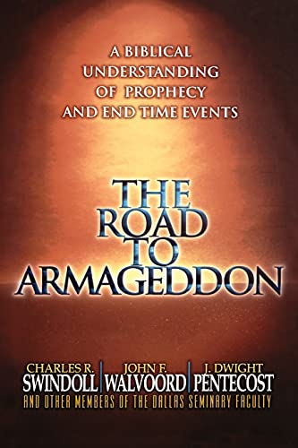 9780849991257: The Road to Armageddon: A Biblical Understanding of Prophecy and End-Time Events