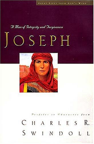 9780849991295: Joseph (Joseph- A man of Integrity and forgiveness, 3- Great Lives from God's Word)