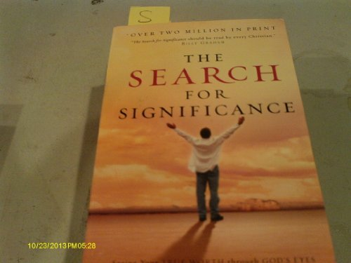 9780849991394: The Search For Significance: Seeing Your True Worth Through God's Eyes--REVISED & EXPANDED EDITION