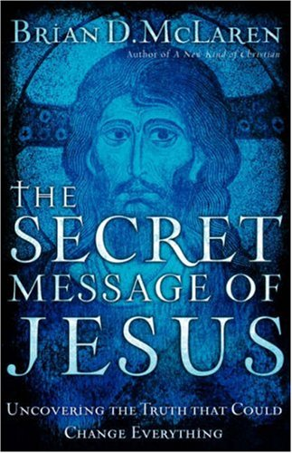 9780849991431: The Secret Message of Jesus