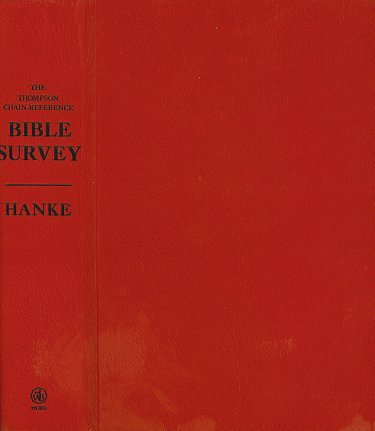 9780849992728: The Thompson Chain-Reference Bible Survey