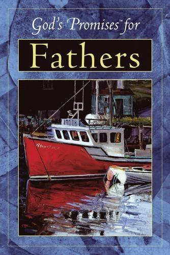 God's Promises For Fathers Previously Titled God's: Holy Bible, King