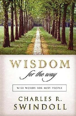 9780849995965: Wisdom for the Way (Wise Words for Busy People)