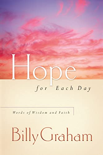 9780849996207: Hope for Each Day: Words of Wisdom and Faith