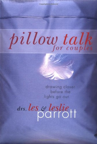 9780849996627: Pillow Talk for Couples: Drawing Closer Before the Lights Go Out