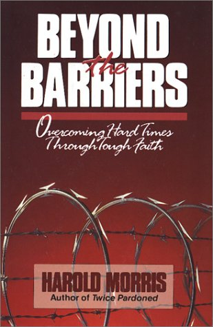 9780849999932: Beyond the Barriers: Overcoming Hard Times Through Tough Faith (Focus on the Family)