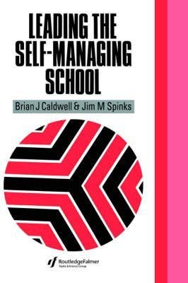 9780850006568: Leading the Self-Managing Scho