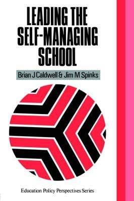 9780850006575: Leading the Self Managing School