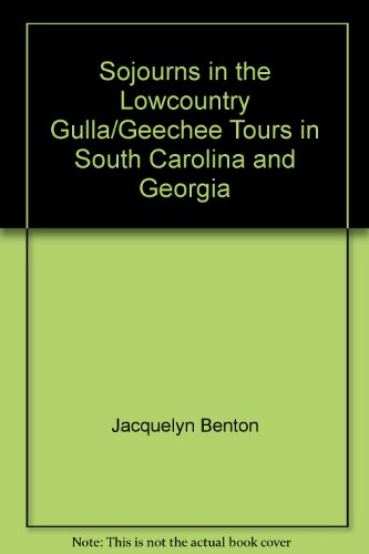 9780850025552: Sojourns in the Lowcountry Gulla/Geechee Tours in South Carolina and Georgia