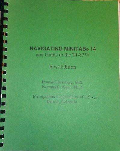 9780850028164: Navigating Minitab 14 and Guide to the Ti-83 (CIS NAVIGATING MINITAB COURSE PACKET)