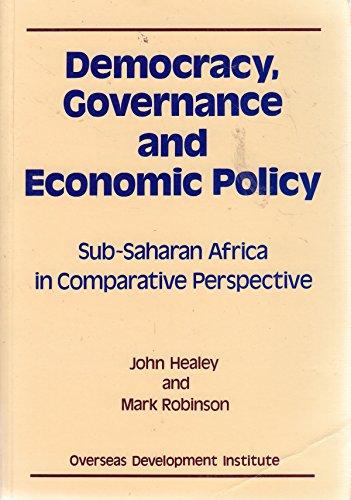 Democracy, Governance and Economic Policy: Sub-Saharan Africa: John Healey, Mark