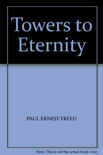 9780850090031: Towers to eternity