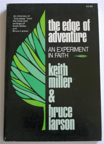 Edge of Adventure (9780850090512) by Keith Miller; Bruce Larson