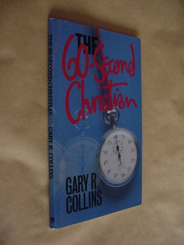 9780850090666: Sixty Second Christian