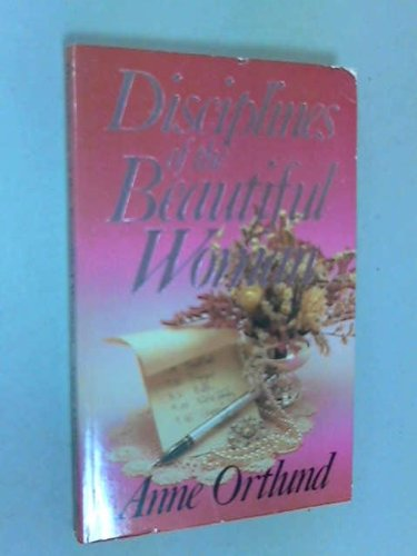 9780850090703: Disciplines of the Beautiful Woman
