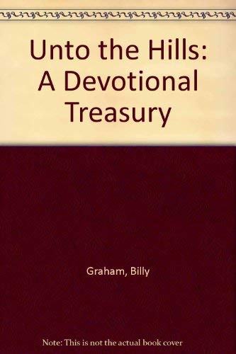 9780850091168: Unto the Hills: A Devotional Treasury
