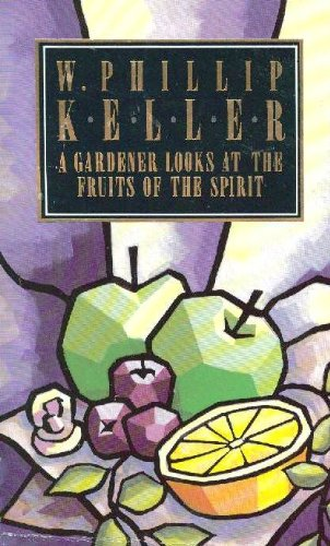 9780850091229: A Gardener Looks at the Fruits of the Spirit