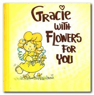 Gracie with Flowers for You (0850091292) by Fitzgerald, Annie; Hall, Dorothy