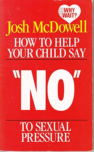 9780850091502: How To Help Your Child Say No To Sexual Pressure