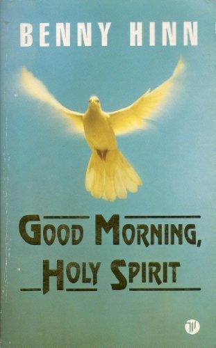 9780850092295: Good Morning, Holy Spirit