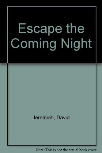9780850092455: ESCAPE THE COMING NIGHT