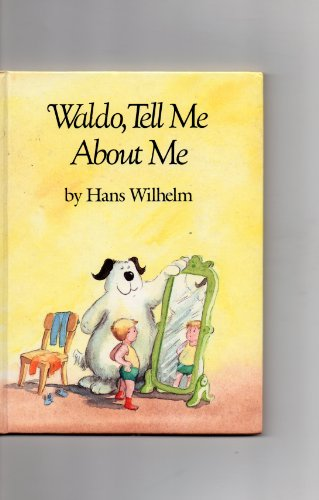 Waldo, Tell Me About Me: Hans, Wilhelm